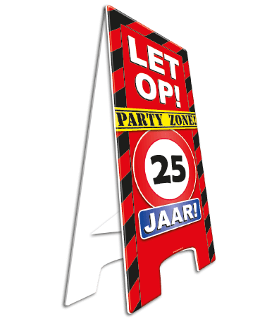 WARMING SIGN 25 JAAR PARTY ZONE